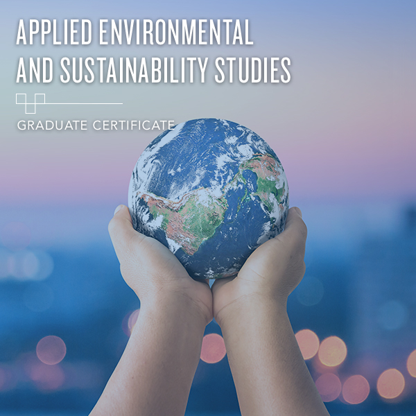 Applied Environmental and Sustainability Studies (AES) - Graduate Certificate
